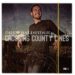 Drew Baldridge AUTOGRAPHED EP Crossing County Lines