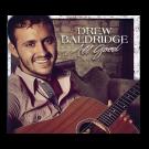 Drew Baldridge AUTOGRAPHED EP- All Good