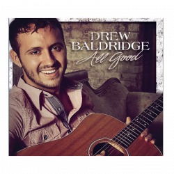 Drew Baldridge AUTOGRAPHED EP- All Good